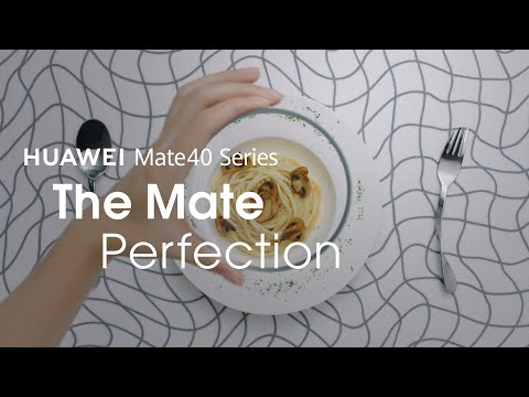 HUAWEI Mate 40 Series – The Mate Perfection