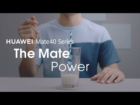 HUAWEI Mate 40 Series – The Mate Power