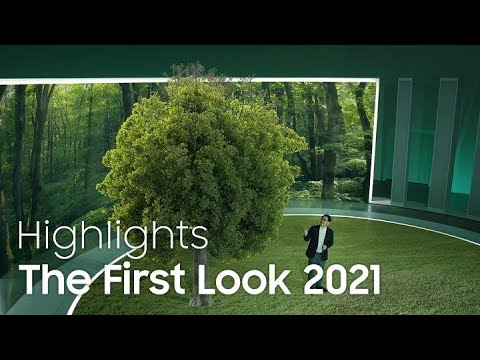 The First Look 2021 Highlights | Samsung