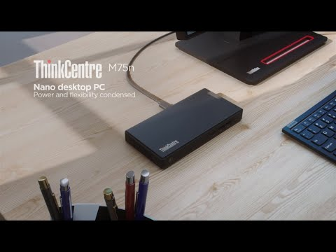 ThinkCentre M75n Product Tour