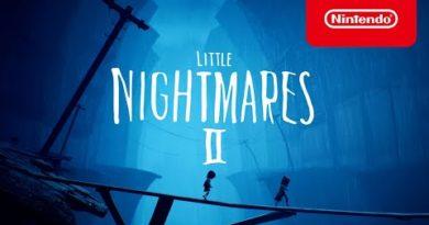 Little Nightmares II - Launch Trailer - Nintendo Switch