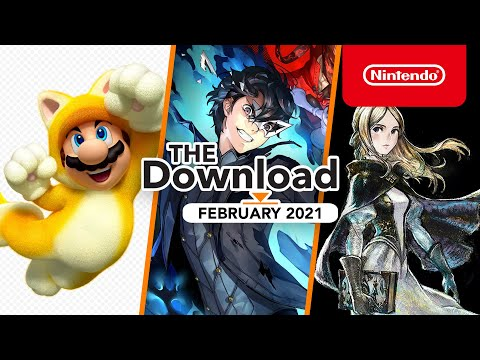 The Download - February 2021 - Super Mario 3D World + Bowser's Fury, Bravely Default II and more!