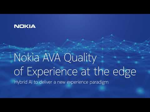 Nokia AVA Quality of Experience at the edge Executive video Part 1