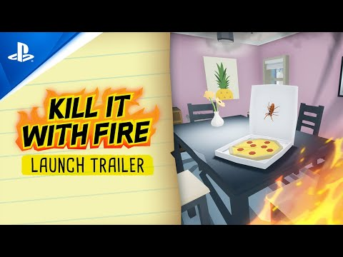 Kill It With Fire - Launch Trailer | PS4