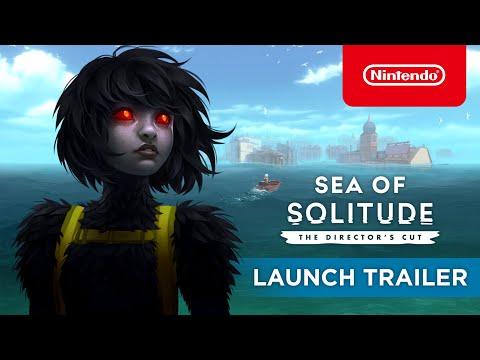 Sea of Solitude: The Director's Cut - Launch Trailer - Nintendo Switch
