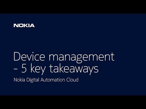 Nokia DAC device management - 5 key takeaways