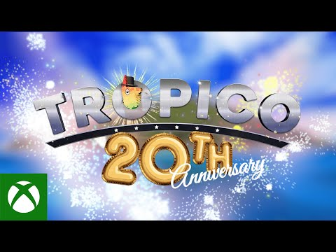 Tropico 20th Anniversary