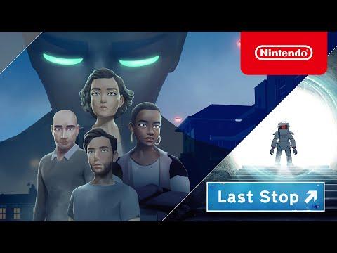 Last Stop - Release Date Trailer - Nintendo Switch