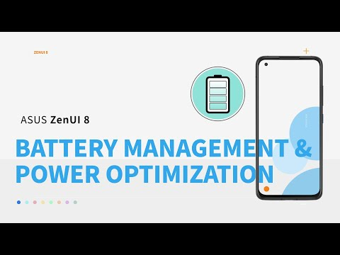 ZenUI 8: Battery Management and Power Optimization| ASUS