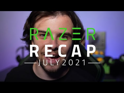 Razer Recap   July