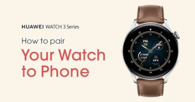 HUAWEI WATCH 3 Series - How-to Pair to Your Phone