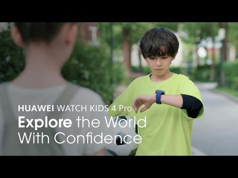 HUAWEI WATCH KIDS 4 Pro – Explore the World With Confidence