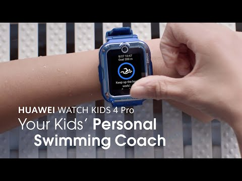 HUAWEI WATCH KIDS 4 Pro – Your Kids' Personal Swimming Coach