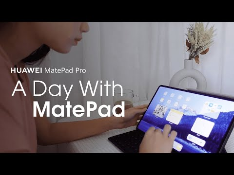 HUAWEIMatePadPro – A Day withMatePad