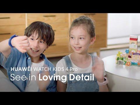 HUAWEI WATCH KIDS 4 Pro – See in Loving Detail