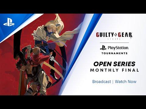 Guilty Gear -Strive : EU Monthly Final : PlayStation Tournaments Open Series