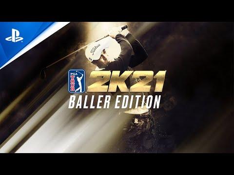 PGA Tour 2K21 - Baller Edition Launch Trailer | PS4