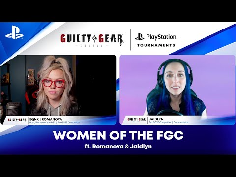 Women of the FGC ft. Romanova and Jaidlyn   PS CC