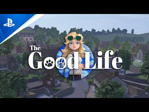 The Good Life - Launch   PS4