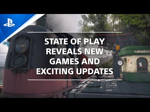 State of Play: all trailers and complete recap